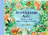 Disappearing Acts: A Look-and-Find Book of Endangered Animals