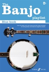 The Banjo Playlist: Blue Book (Chord Songbook/5 String Banjo)