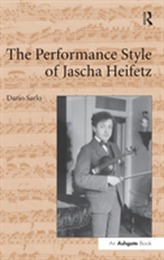 The Performance Style of Jascha Heifetz