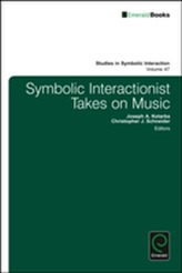Symbolic Interactionist Takes on Music