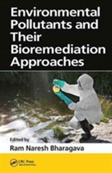 Environmental Pollutants and their Bioremediation Approaches