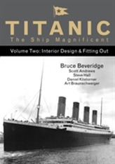 Titanic the Ship Magnificent - Volume Two