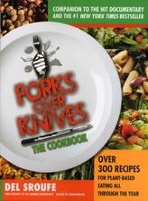 Forks Over Knives Cookbook:Over 300 Recipes for Plant-Based Eating All
