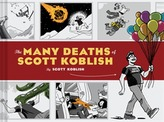 The Many Deaths of Scott Koblish