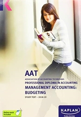 MANAGEMENT ACCOUNTING:BUDGETING - STUDY TEXT