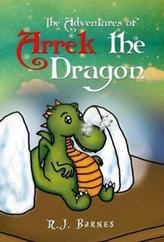 The Adventures of Arrek The Dragon