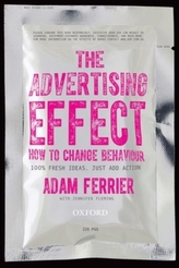 The Advertising Effect: How to Change Behaviour