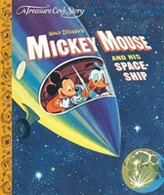 A Treasure Cove Story - Mickey Mouse & his Spaceship