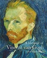 A Memoir of Vincent Van Gogh