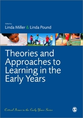Theories and Approaches to Learning in the Early Years