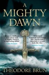 A Mighty Dawn