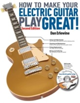 How to Make Your Electric Guitar Play Great