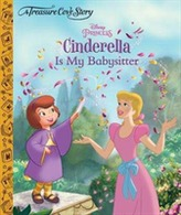 A Treasure Cove Story - Cinderella is my Babysitter