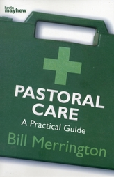 PASTORAL CARE A PRACTICAL GUIDE