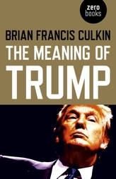 Meaning of Trump, The