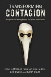 Transforming Contagion