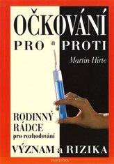 Očkování pro a proti