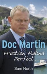 Doc Martin: Practice Makes Perfect