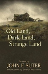 Old Land, Dark Land, Strange Land