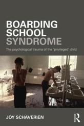 Boarding School Syndrome