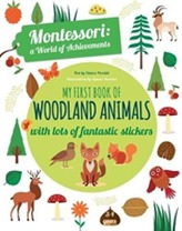 My First Book of Woodland Animals: Montessori a World of Achievements