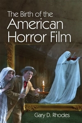 The Birth of the American Horror Film
