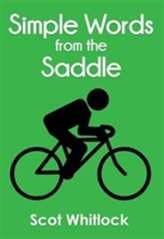 Simple Words from the Saddle