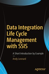 Data Integration Life Cycle Management with SSIS