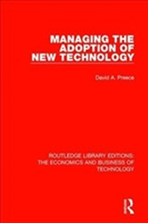 Managing the Adoption of New Technology