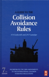 A Guide to the Collision Avoidance Rules, Seventh Edition