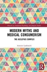 Modern Myths and Medical Consumerism