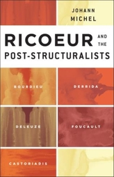 Ricoeur and the Post-Structuralists