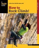 How to Rock Climb!