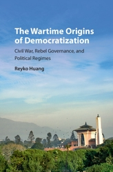 The Wartime Origins of Democratization