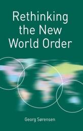 Rethinking the New World Order