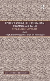 Discourse and Practice in International Commercial Arbitration