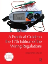 A Practical Guide to the of the Wiring Regulations