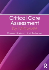 Critical Care Assessment by Midwives