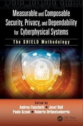 Measurable and Composable Security, Privacy, and Dependability for Cyberphysical Systems