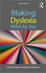 Making Dyslexia Work for You