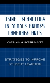 Using Technology in Middle Grades Language Arts