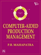 Computer Aided Production Management