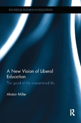 A NEW VISION OF LIBERAL EDUCATION M