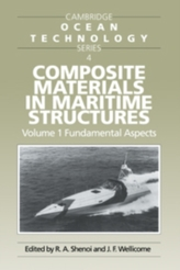 Composite Materials in Maritime Structures: Volume 1, Fundamental Aspects