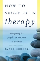 How to Succeed in Therapy