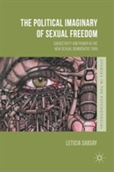 The Political Imaginary of Sexual Freedom
