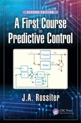 A First Course in Predictive Control, Second Edition