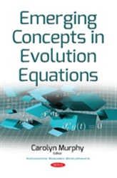 Emerging Concepts in Evolution Equations