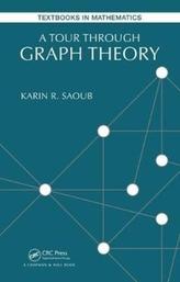 A Tour through Graph Theory