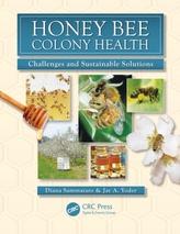 Honey Bee Colony Health